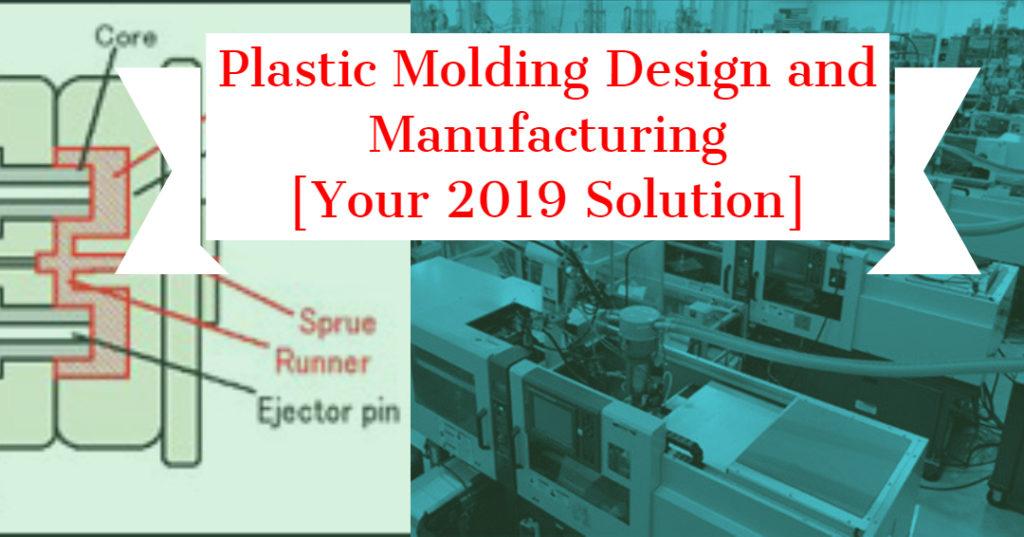 Plastic Molding Design and Manufacturing